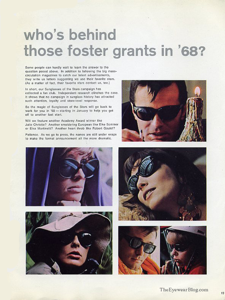 Robert Goulet, Elsa Martinelli, Elke Sommer, Julie Christie all appeared in advertisements for Foster Grant in 1968.